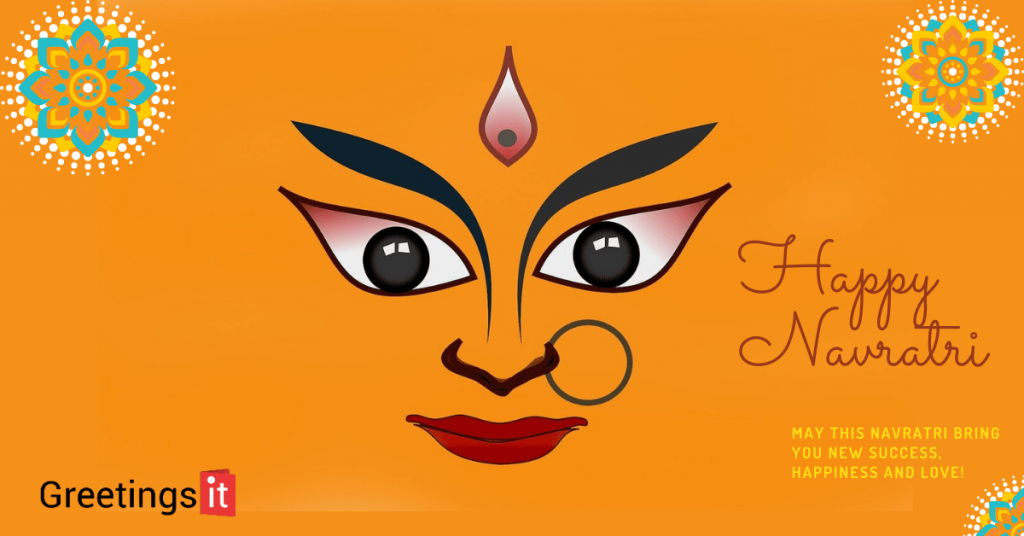 May this Navratri bring you new success, happiness and love
